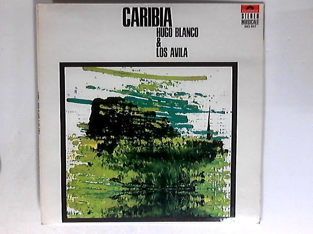 Caribia LP 1st by Hugo Blanco & Los Avila