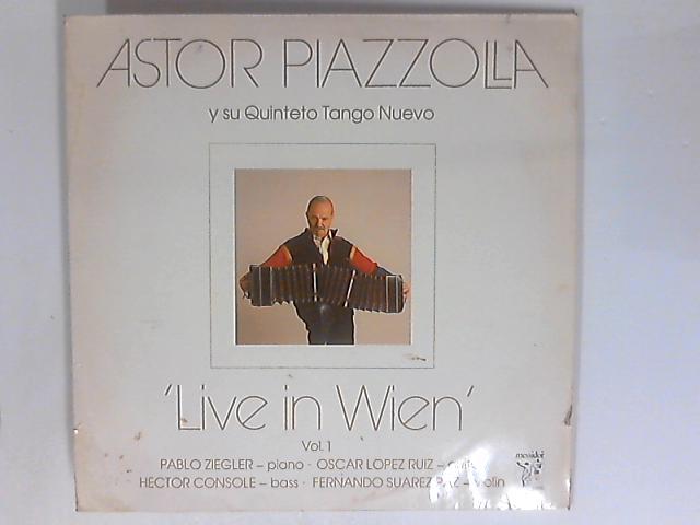 Live In Wien Vol. 1 LP by Astor Piazzolla Y Su Quinteto Tango Nuevo