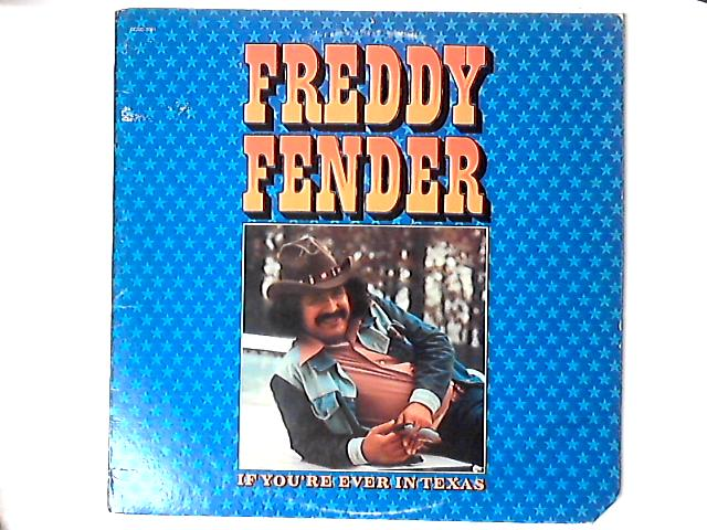 If You're Ever In Texas LP By Freddy Fender