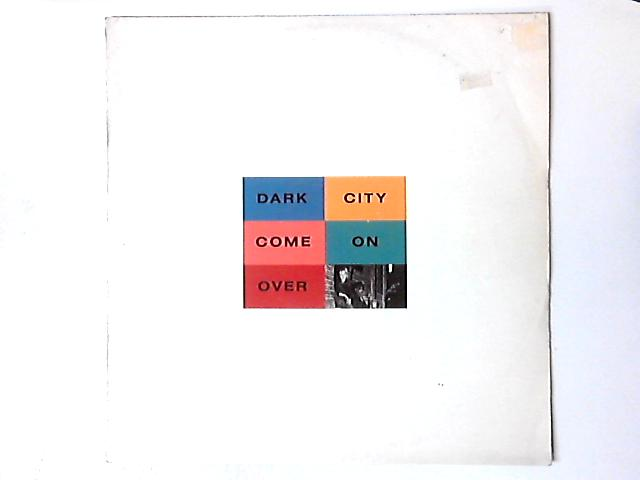 Come On Over 12in By Dark City