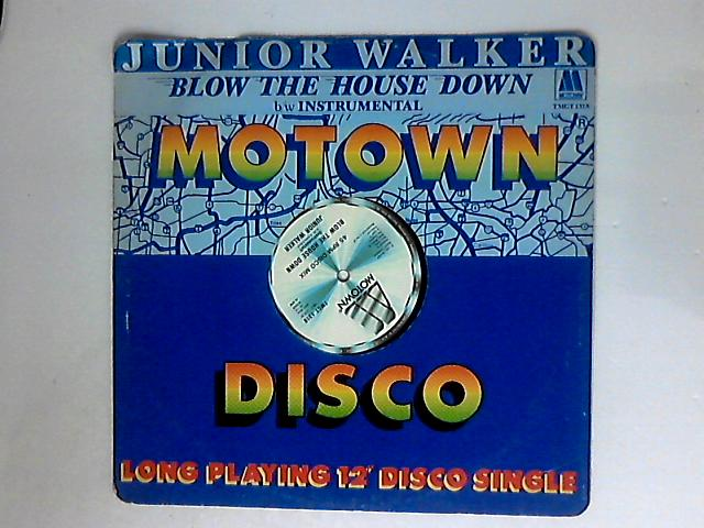Blow The House Down by Junior Walker