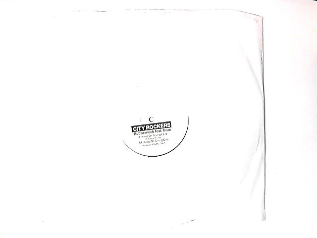 Keep On Giving Love Promo 12in White Label by Rubberneck