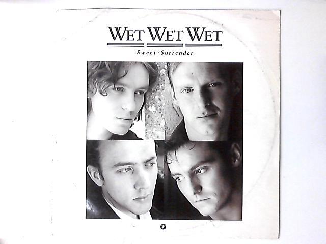 Sweet Surrender 12in by Wet Wet Wet