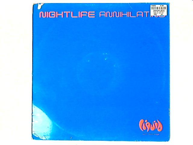 Annihilating 12in by Nightlife