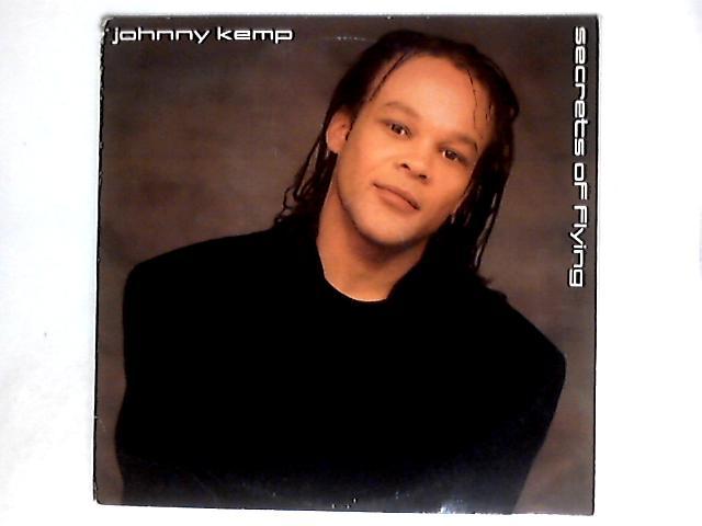 Secrets Of Flying by Johnny Kemp