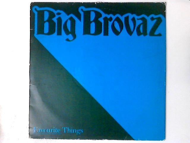 Favourite Things 12in by Big Brovaz