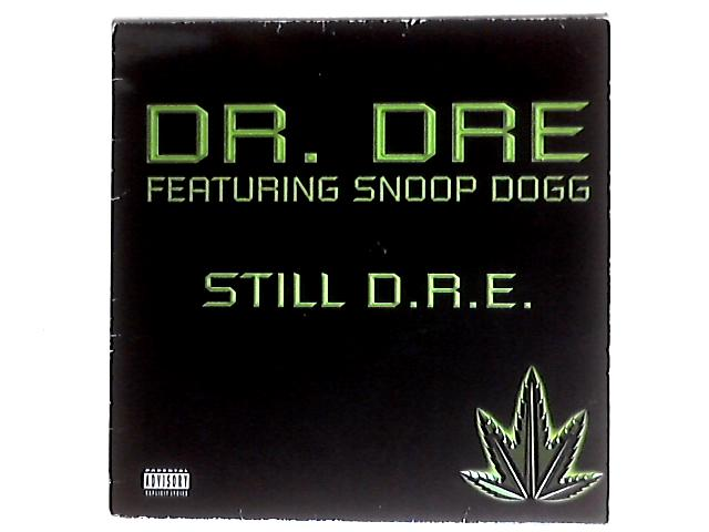 Still D.R.E. by Dr. Dre