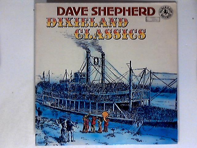 Dixieland Classics LPn 1st By Dave Shepherd