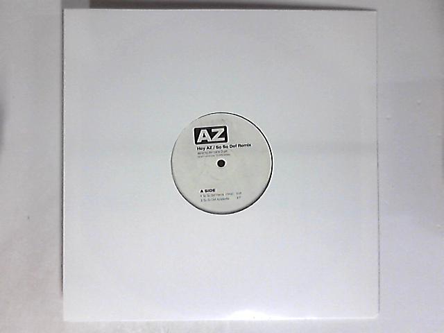 Hey AZ / So So Def Remix 12in by AZ