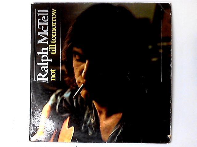 Not Till Tomorrow LP by Ralph McTell