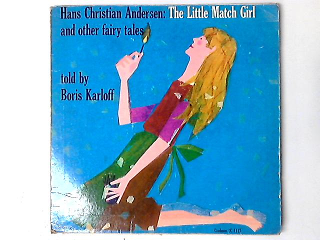 The Little Match Girl And Other Tales by Boris Karloff