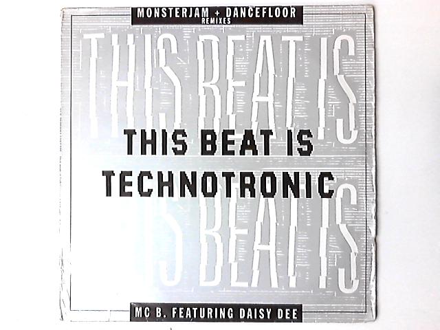 This Beat Is Technotronic by MC B