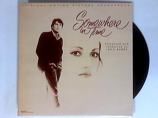 Somewhere In Time (Original Motion Picture Soundtrack) LP by John Barry