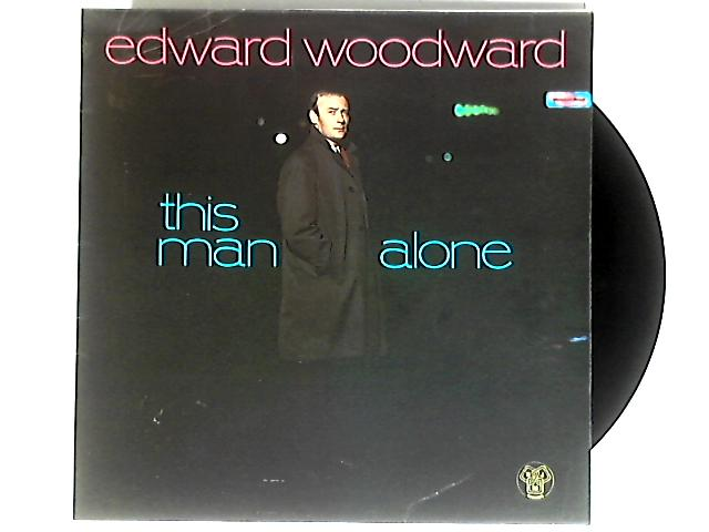 This Man Alone LP 1st by Edward Woodward