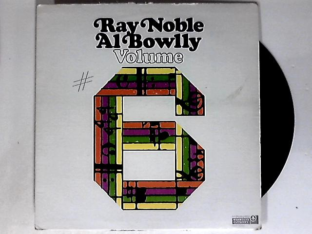 Volume 6 LP by Ray Noble / Al Bowlly