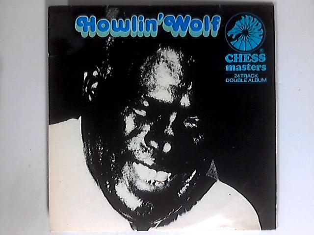 Chess Masters...Howlin Wolf 2xLP 1st by Howlin' Wolf