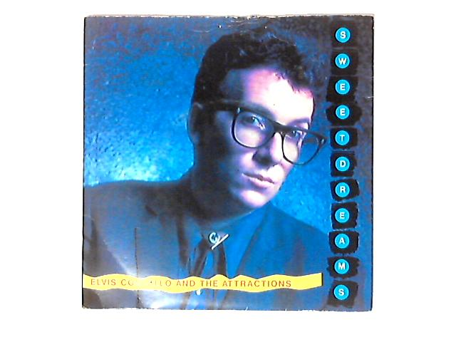 Sweet Dreams 7in by Elvis Costello & The Attractions