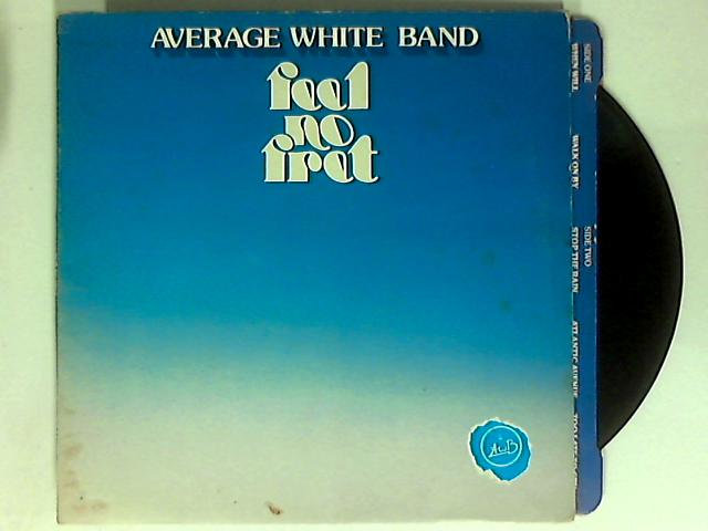 Feel No Fret LP by Average White Band