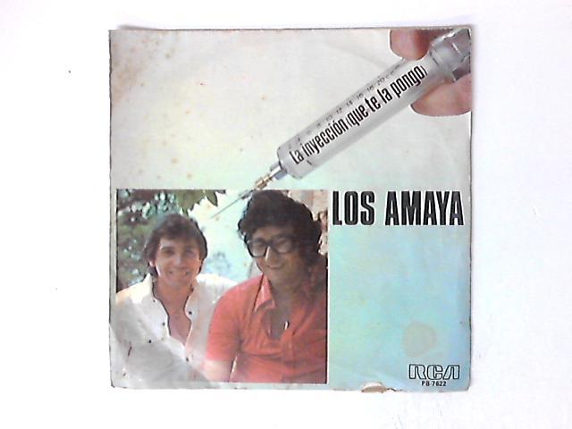 La Inyección (Que Te La Pongo) 7in by Los Amaya