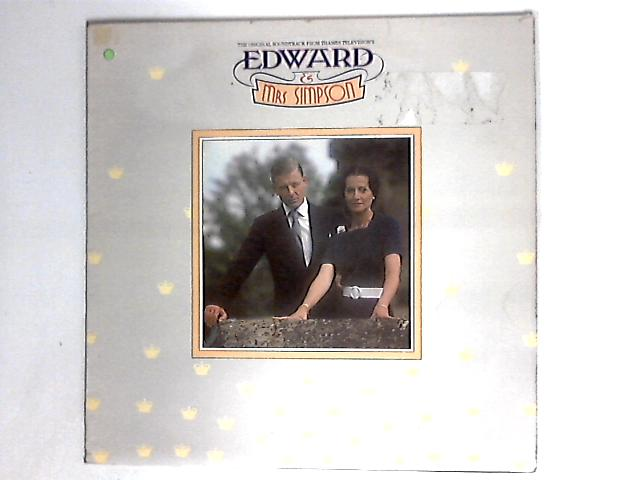 Edward & Mrs. Simpson (Original Soundtrack From The Thames Television Series) by The Ron Grainer Orchestra