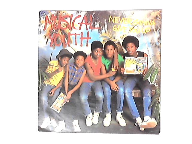 Never Gonna Give You Up 7in by Musical Youth