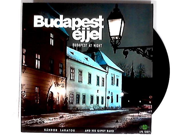 Budapest Éjjel LP By Sándor Lakatos & His Gipsy Band