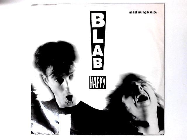 Mad Surge E.P. By Blab Happy
