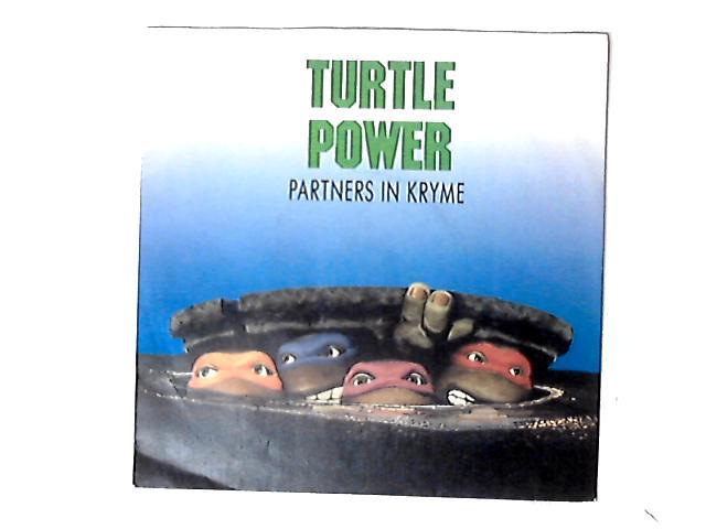 Turtle Power 7in by Partners In Kryme