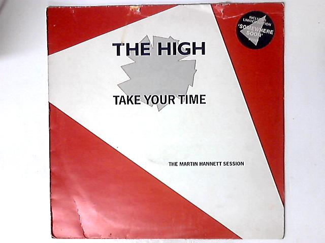 Take Your Time (The Martin Hannett Session) by The High