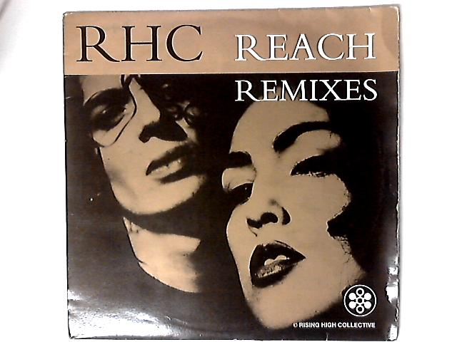 Reach (Remixes) by Rising High Collective