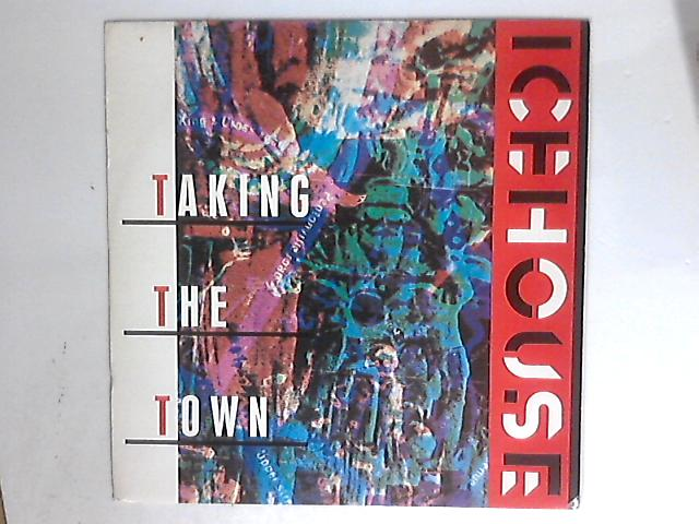 Taking The Town By Icehouse