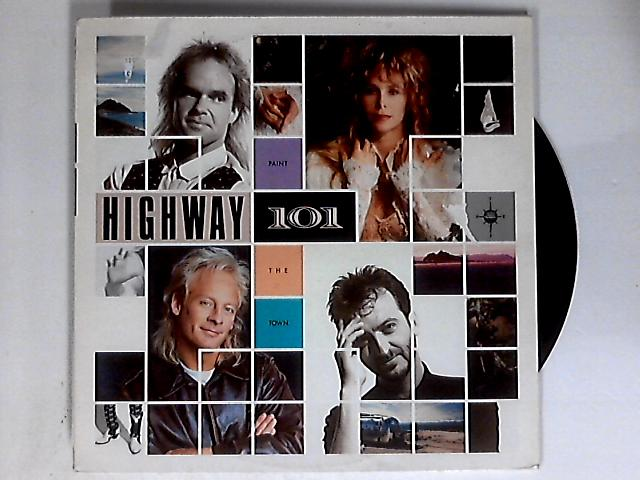 Paint The Town LP 1st By Highway 101