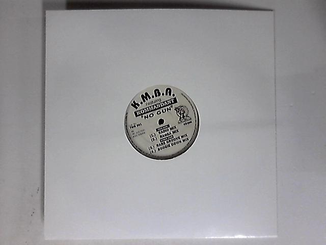 No Gun 12in by K.M.B.A. feat. Kommandant