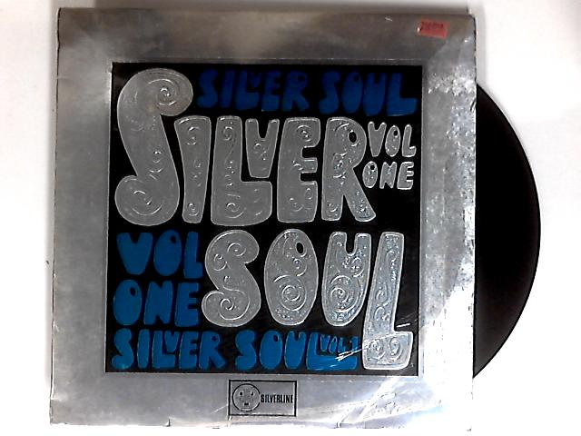 Silver Soul Volume One LP 1st by Various