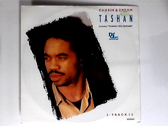 Chasin' A Dream 12in 1st by Tashan