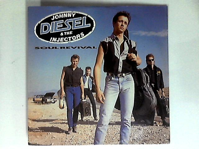 Soul Revival 12in 1st by Johnny Diesel & The Injectors