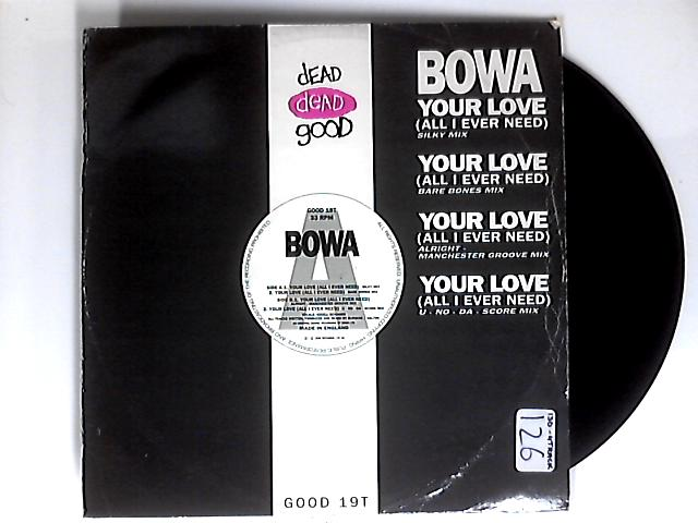 Your Love 12in by Bowa