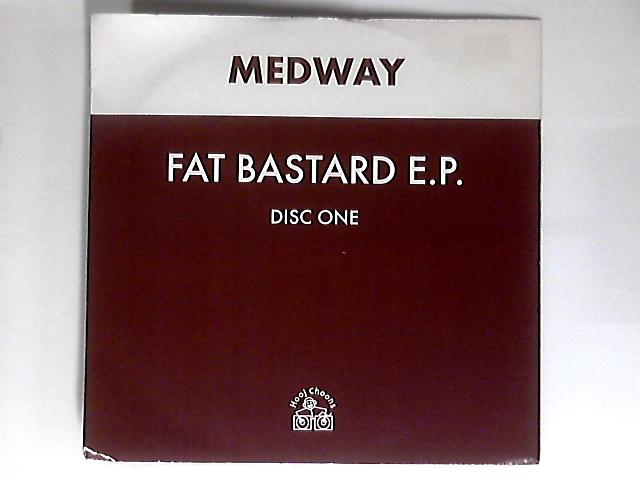 Fat Bastard EP [Disc 1] 12in by Medway