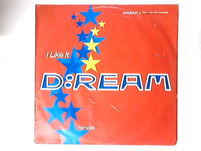I Like It (Remixes) 12in by D:Ream