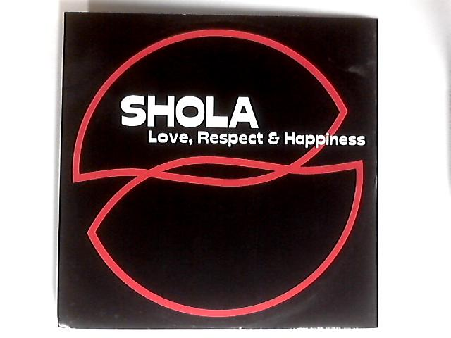 Love, Respect & Happiness 12in By Shola Phillips