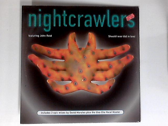 Should I Ever (Fall In Love) 12in by Nightcrawlers feat. John Reid