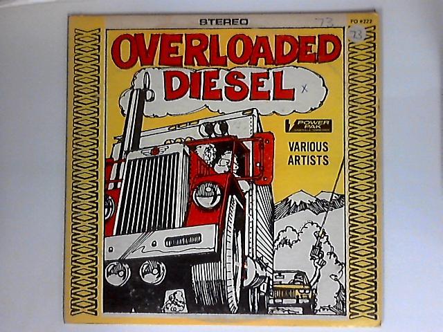 Overloaded Diesel by Various