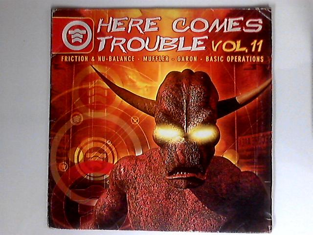 Here Comes Trouble (Vol. 11) by Various