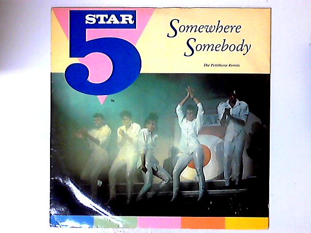 Somewhere Somebody by Five Star