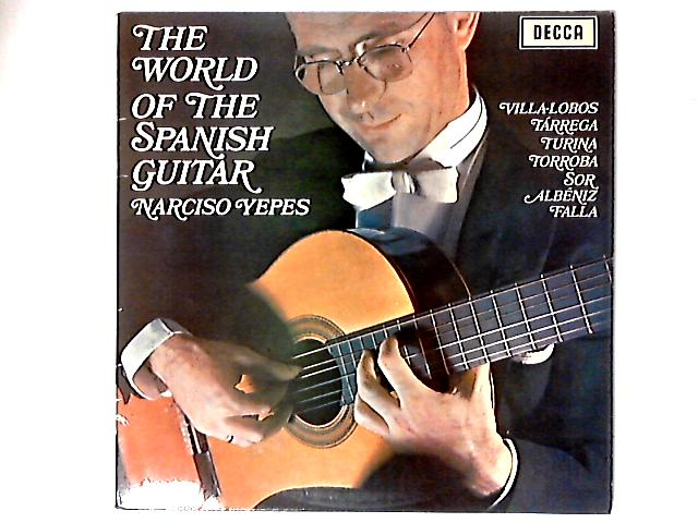 The World Of The Spanish Guitar LP by Narciso Yepes
