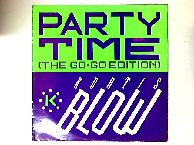 Party Time (The Go-Go Edition) by Kurtis Blow