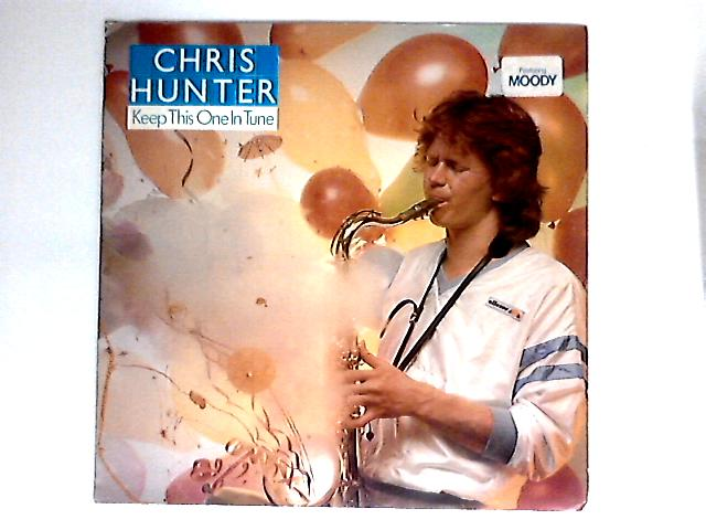 Keep This One In Tune / Moody By Chris Hunter