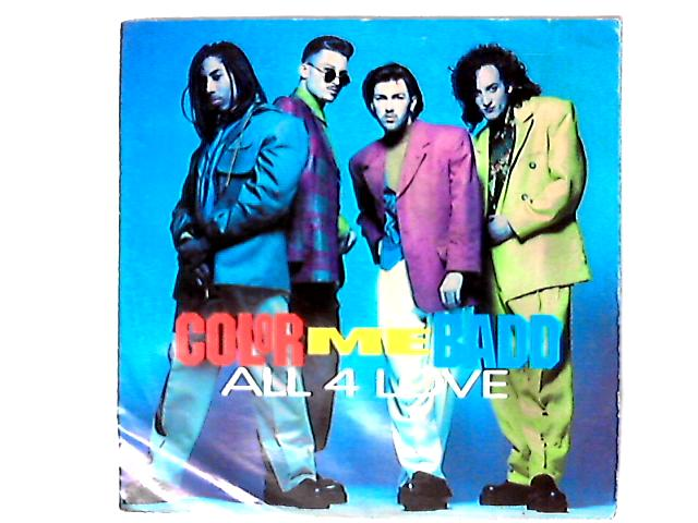 All 4 Love 7in by Color Me Badd