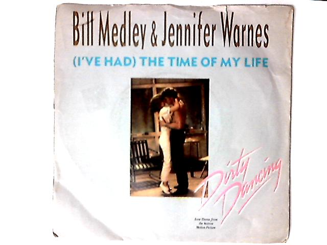 (I've Had) The Time Of My Life 7in by Bill Medley