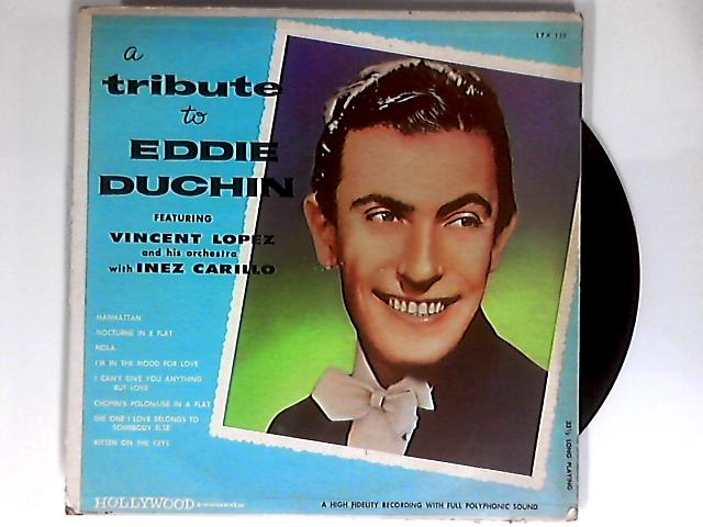 Tribute To Eddie Duchin LP by Vincent Lopez & His Orchestra